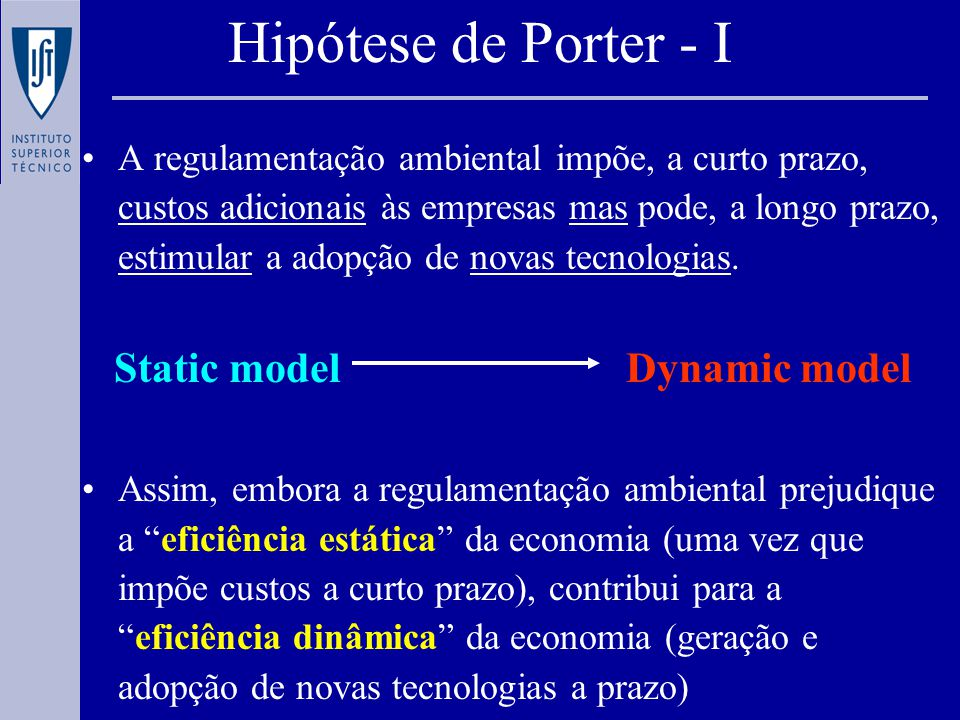 Context Static modelDynamic model Porters hypothesis Research Question Are Environmental Concerns Drivers of Innovation.