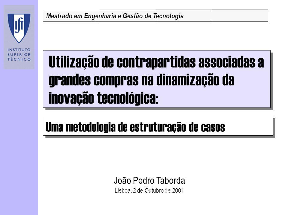 Utilização de Contrapartidas na Dinamização da Inovação Tecnológica Utilização de contrapartidas associadas a grandes compras na dinamização da inovaç