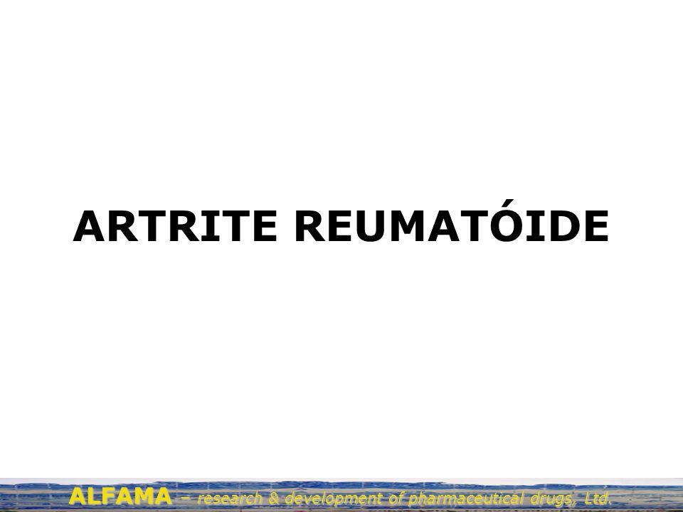 ARTRITE REUMATÓIDE Afecta >2% da população (165 milhões no Mundo) Primeiras manifestações por volta dos 40 anos de idade Rácio mulheres:homens de 3:1 Após 2 anos erosão das articulações na maioria dos doentes Após 5–20 anos incapacidades graves –75% incapacitados após 3 anos –50% incapazes de trabalhar –30% permanentemente incapacitados Características clínicas da doença Inchamento das articulações Dor crónica, rigidez das articulações Destruição da articulação começa cedo e é progressiva Manifestações extra-articulação em casos severos Maior suceptibilidade a infecções, doenças cardiovasculares e linfomas Sobrevivência reduzida ALFAMA – research & development of pharmaceutical drugs, Ltd.