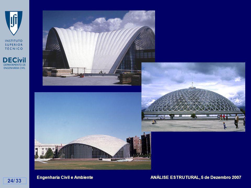 Engenharia Civil e Ambiente ANÁLISE ESTRUTURAL, 5 de Dezembro 2007 24/ 33