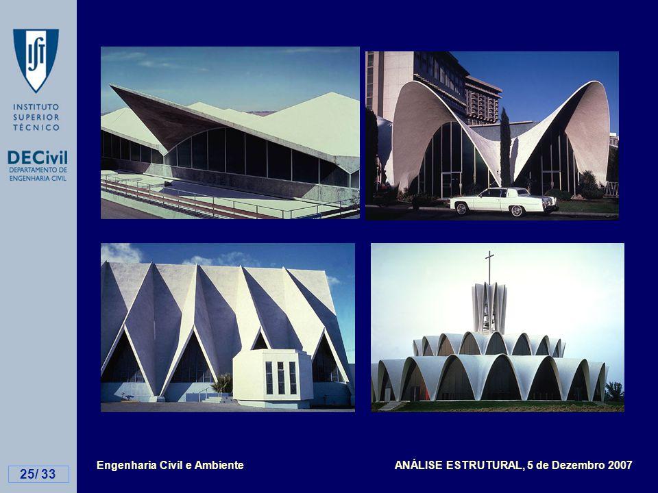 Engenharia Civil e Ambiente ANÁLISE ESTRUTURAL, 5 de Dezembro 2007 25/ 33