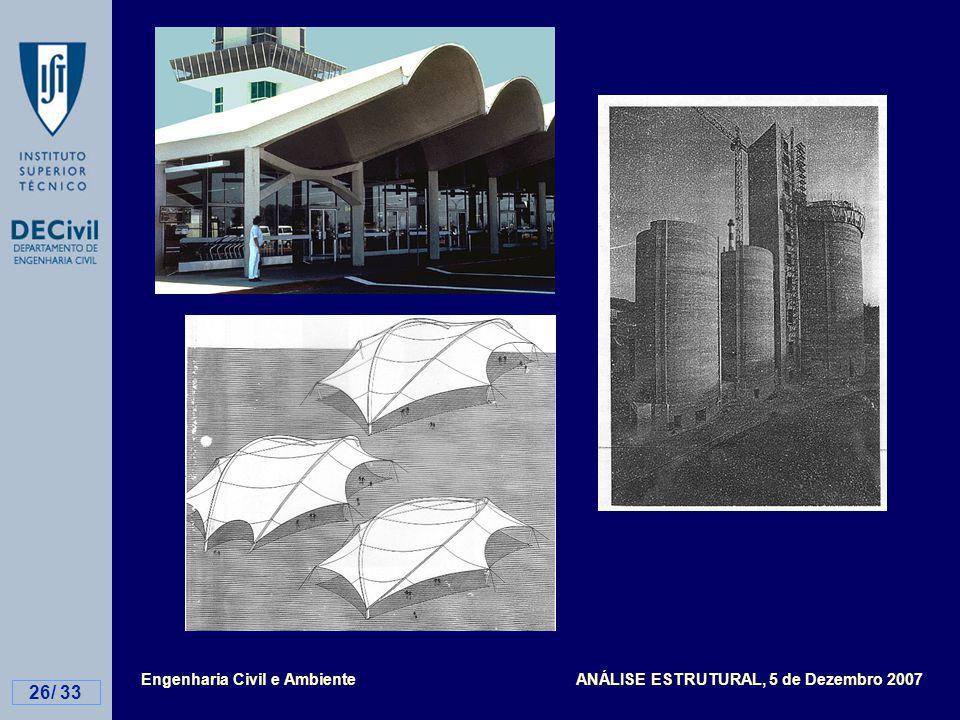 Engenharia Civil e Ambiente ANÁLISE ESTRUTURAL, 5 de Dezembro 2007 26/ 33