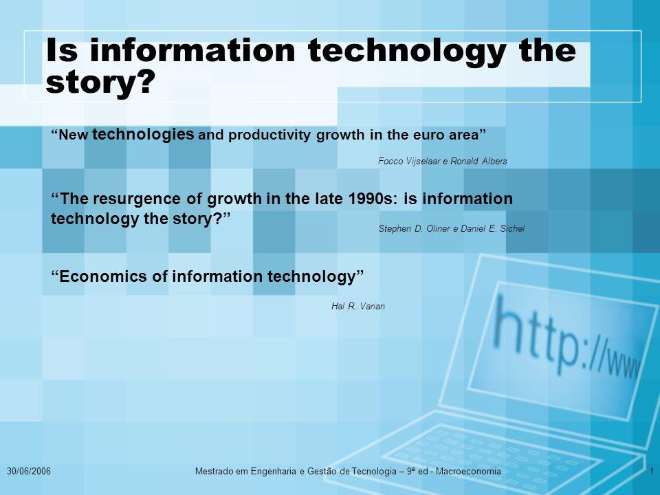 2 As TICs foram na década de 90, importantes impulsionadores da economia dos EUA.