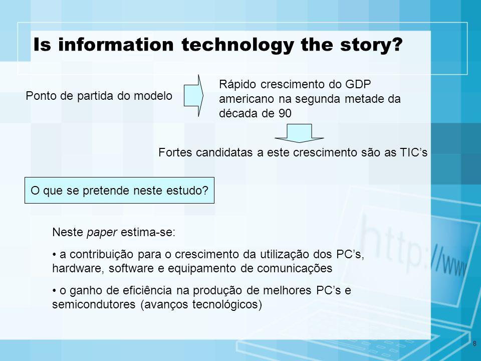 9 Modelo Y = c K c + sw K sw + M K M + o K o + L ( L + q) + MFP c – hardware sw – software M – equipamento de comunicação o – outro equipamento L – horas de trabalho q – qualidade no trabalho MFP – Multifactor productivity - cotas de rendimento de cada equipamento (income shares) K – contribuições de capital (stocks) c = [r + δ c – π c ] p c K c T c / p Y Taxa de retorno (comum a todos) Taxa de depreciação Perda de capital (variação dos preços dos PCs) Stock de capital nominal Outras taxas Rendimento total nominal Productive stocks – mede o rendimento da capacidade produtiva do stock existente e não seu valor de mercado (wealth stock)