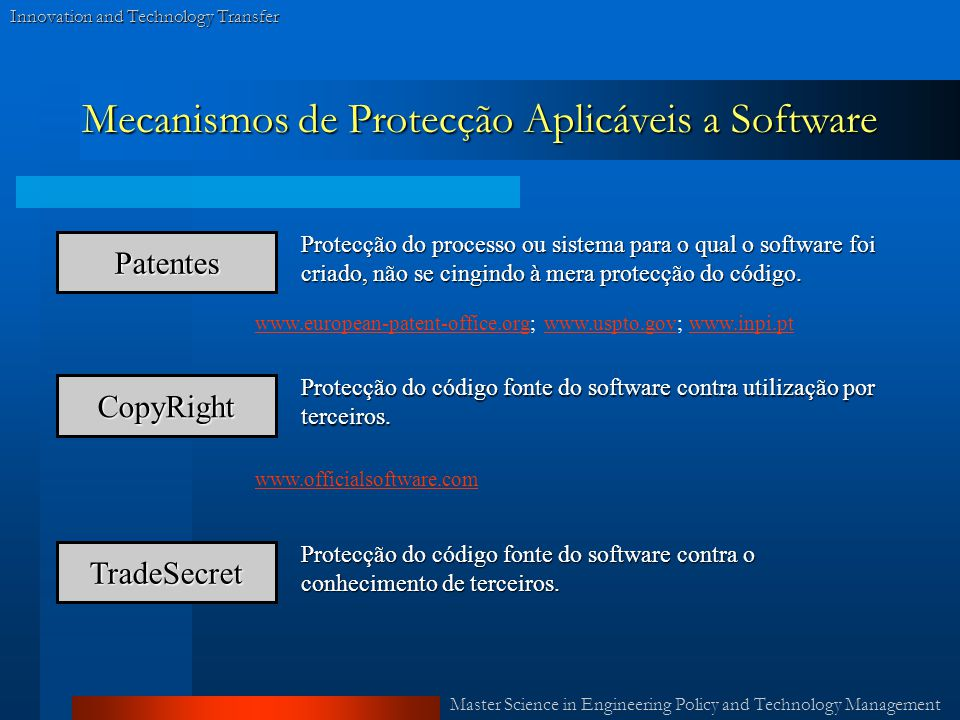 Master Science in Engineering Policy and Technology Management Innovation and Technology Transfer Mecanismos de Protecção Aplicáveis a Software Patent