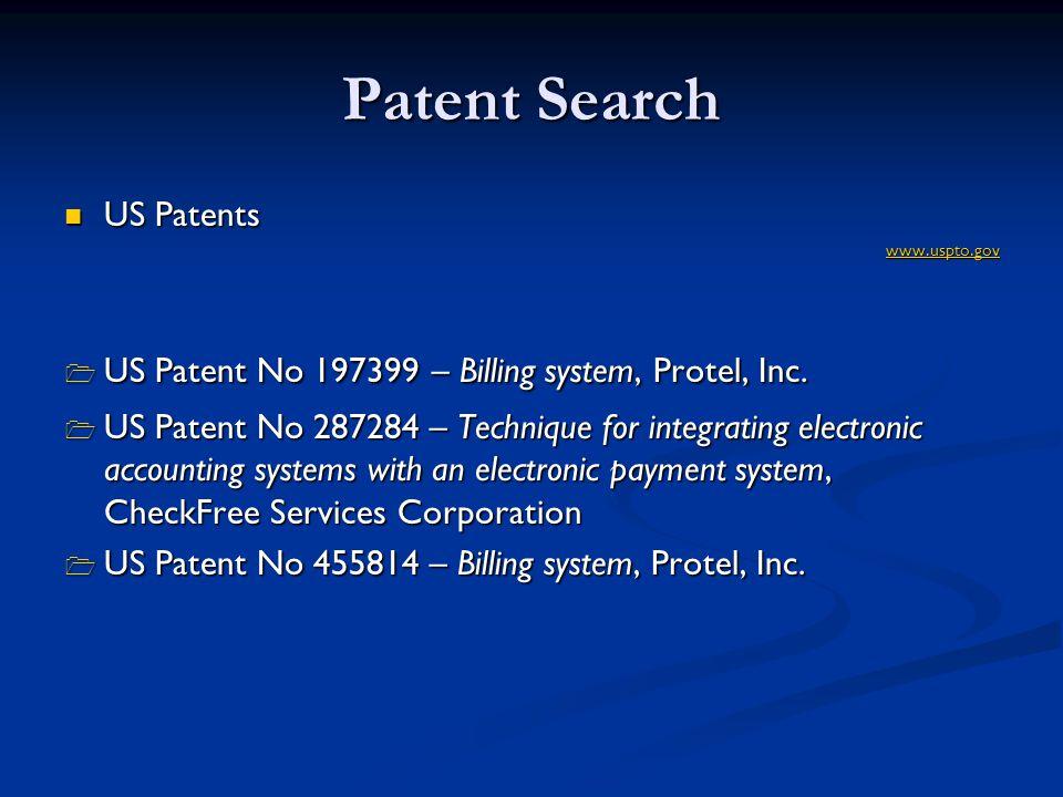 Patent Search US Patents US Patentswww.uspto.gov US Patent No 197399 – Billing system, Protel, Inc.