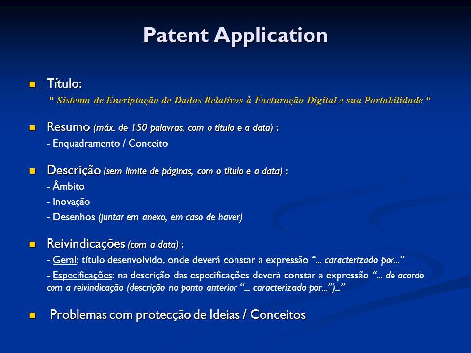 Patent Application Título: Título: Sistema de Encriptação de Dados Relativos à Facturação Digital e sua Portabilidade Resumo (máx.