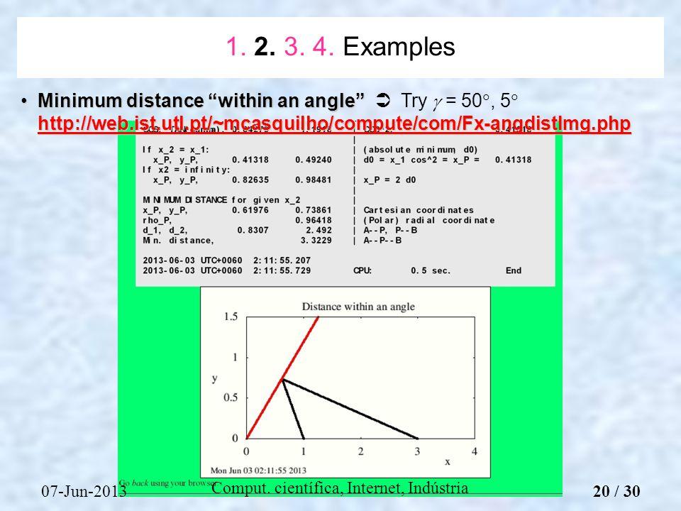 07-Jun-2013 Comput. científica, Internet, Indústria Minimum distance within an angle http://web.ist.utl.pt/~mcasquilho/compute/com/Fx-angdistImg.phpMi