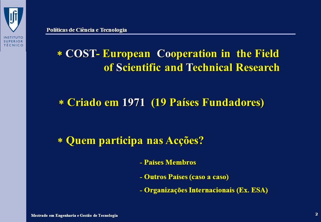 2 COST- European Cooperation in the Field of Scientific and Technical Research COST- European Cooperation in the Field of Scientific and Technical Res