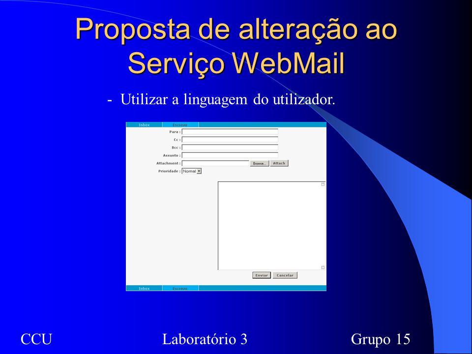 Proposta de alteração ao Serviço WebMail CCULaboratório 3Grupo 15 - Utilizar a linguagem do utilizador.