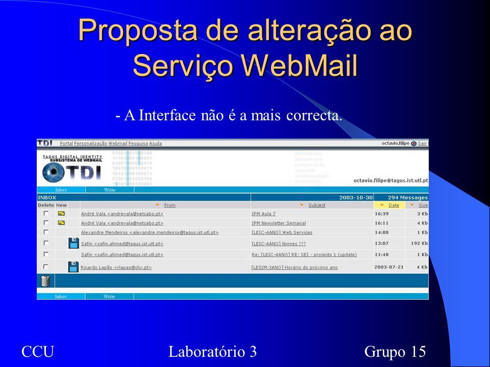 Proposta de alteração ao Serviço WebMail - A Interface não é a mais correcta. CCULaboratório 3Grupo 15