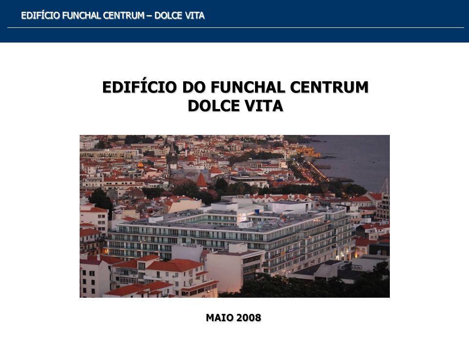 EDIFÍCIO FUNCHAL CENTRUM – DOLCE VITA Corte Longitudinal de Arquitectura
