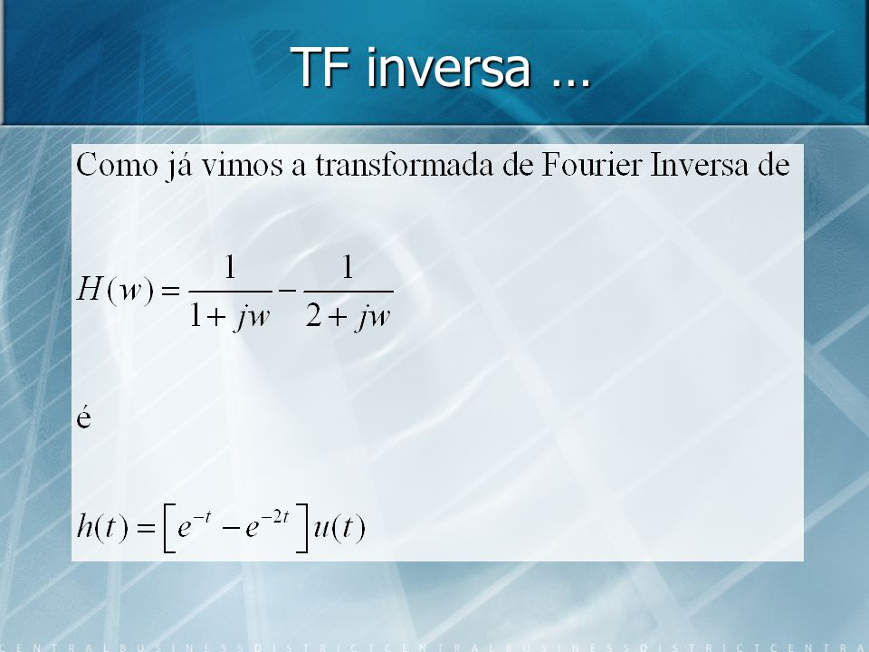 TF inversa …