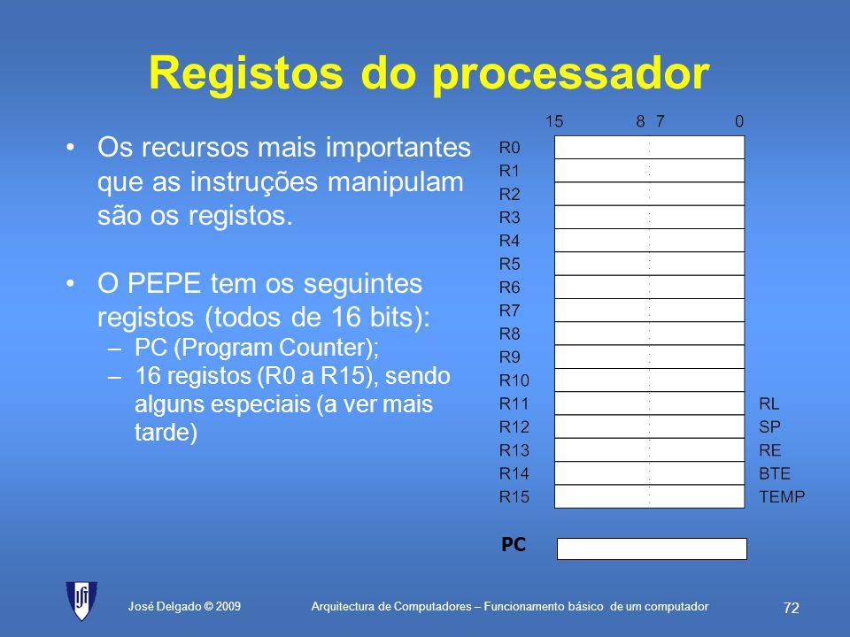 Arquitectura de Computadores – Funcionamento básico de um computador 71 José Delgado © 2009 Classes de instruções Classe de instruçõesDescrição e exem