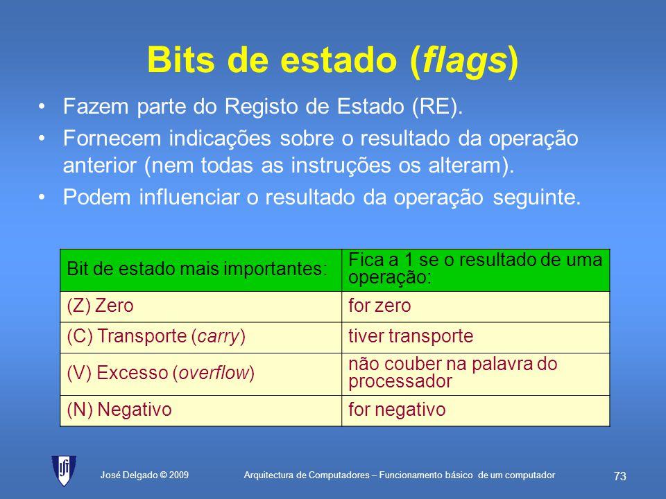 Arquitectura de Computadores – Funcionamento básico de um computador 72 José Delgado © 2009 Registos do processador Os recursos mais importantes que a