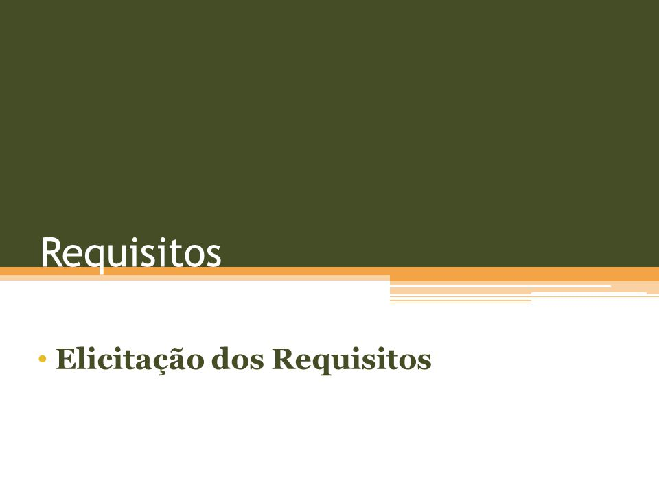 Requisitos Elicitação dos Requisitos