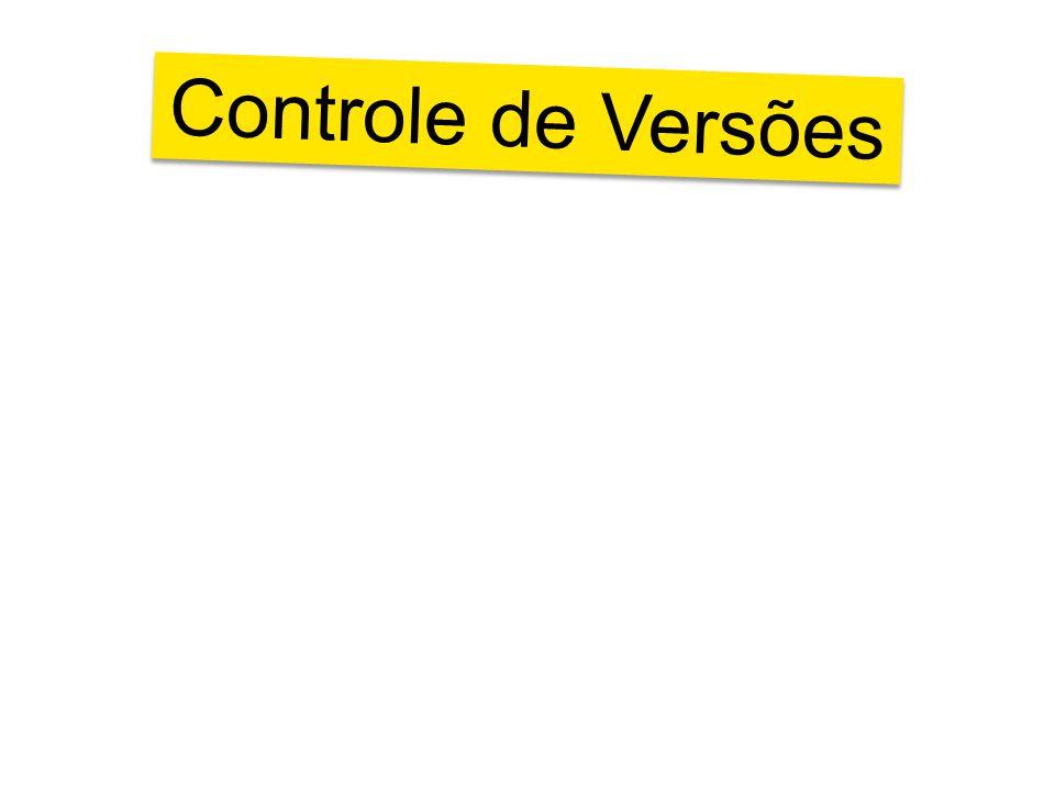 ...facilita a integração Controle de Versões