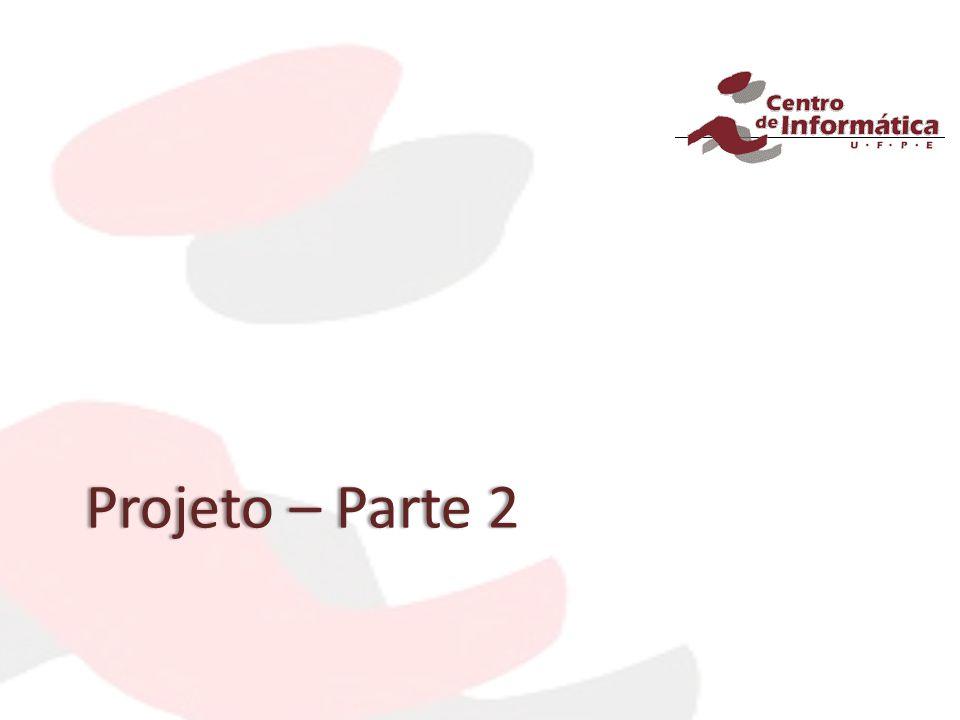 Projeto – Parte 2Projeto – Parte 2