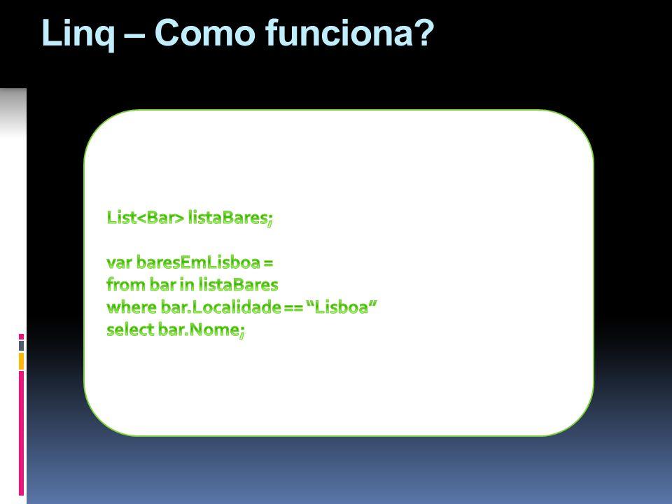 Linq – Como funciona?