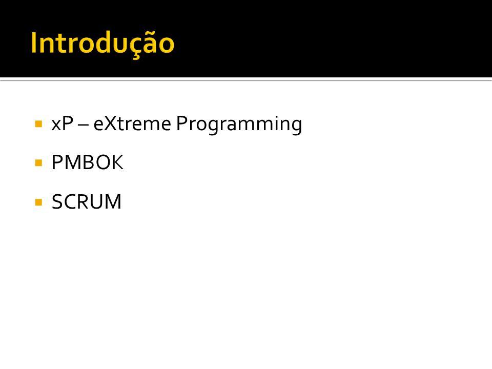 xP – eXtreme Programming PMBOK SCRUM