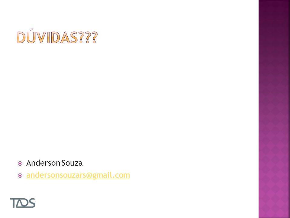 Anderson Souza andersonsouzars@gmail.com
