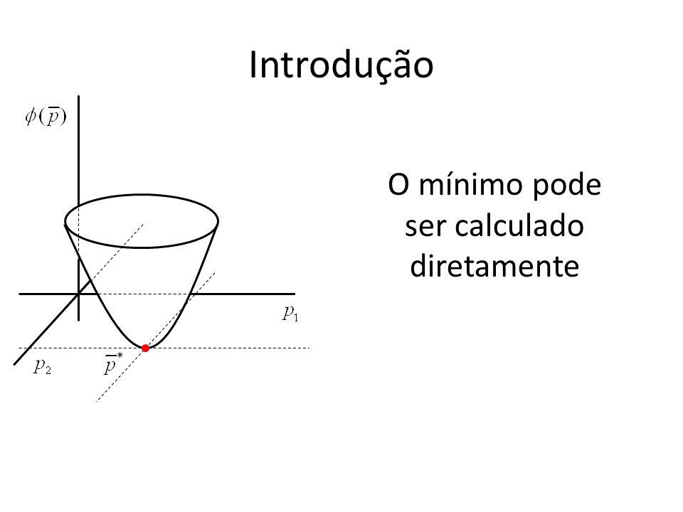 Introdução O mínimo pode ser calculado diretamente