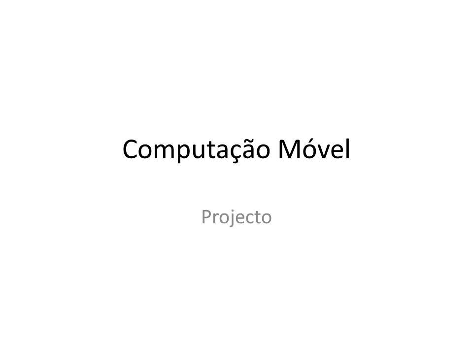 Computação Móvel Projecto