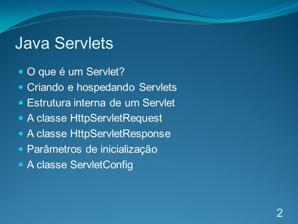 Estrutura interna de um Servlet 13 public class ExemploServlet extends HttpServlet { protected void doGet( HttpServletRequest request, HttpServletResponse response) throws ServletException, IOException { PrintWriter out = response.getWriter(); out.println( .... ); out.println(...