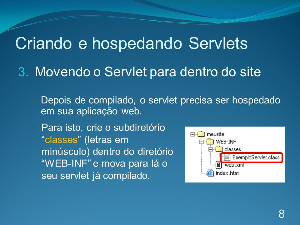 Criando e hospedando Servlets 3.