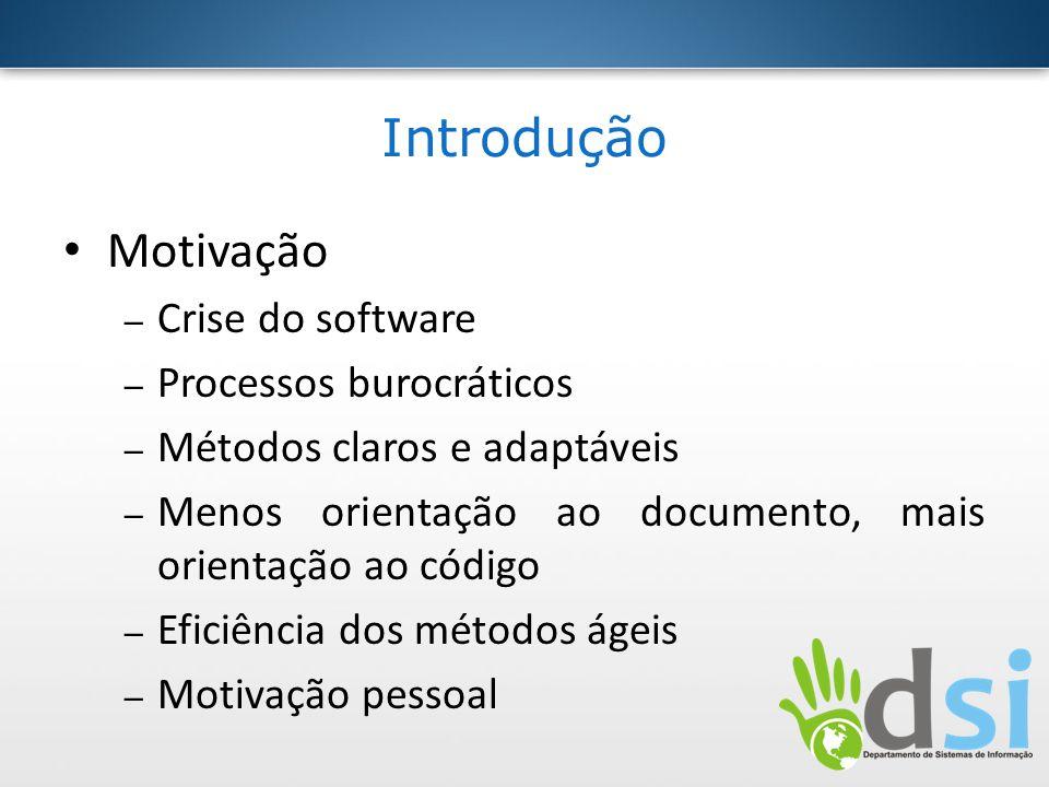 Referencial Teórico Processo de Software -Definição -Desenvolvimento -Manutenção
