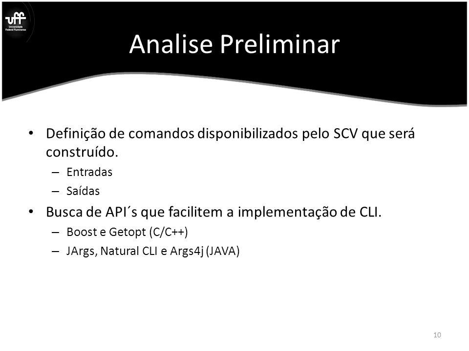 Analise Preliminar Definição de comandos disponibilizados pelo SCV que será construído.