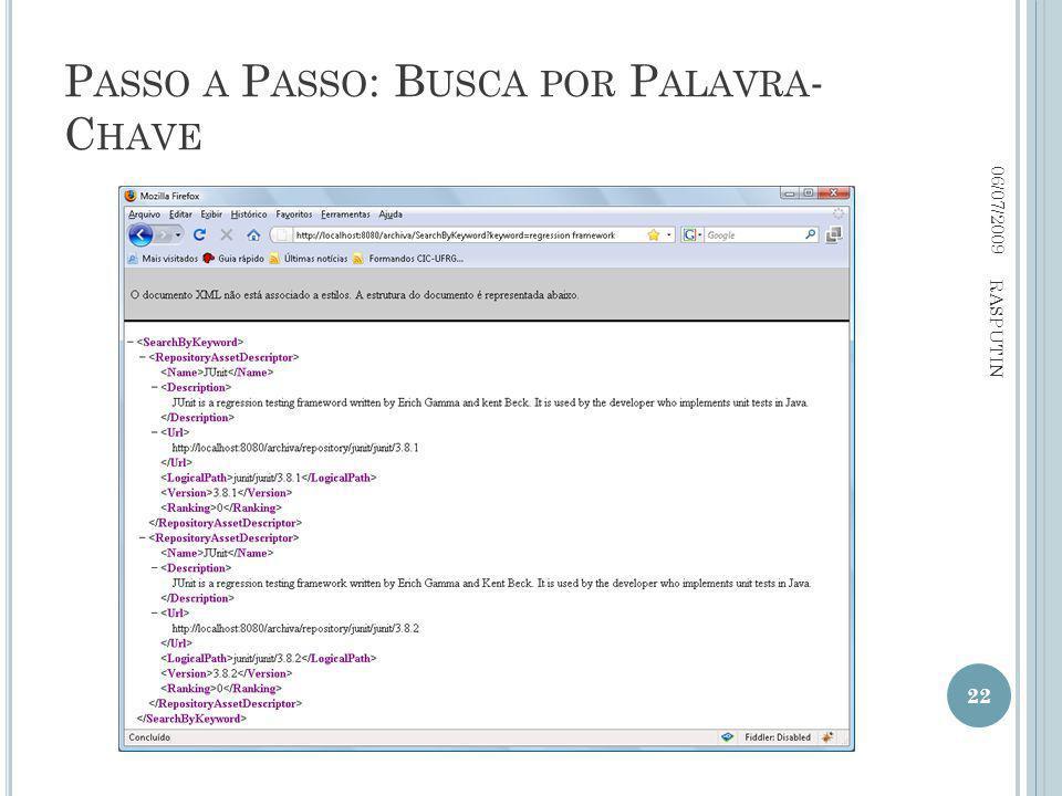 P ASSO A P ASSO : B USCA POR P ALAVRA - C HAVE 06/07/2009 22 RASPUTIN