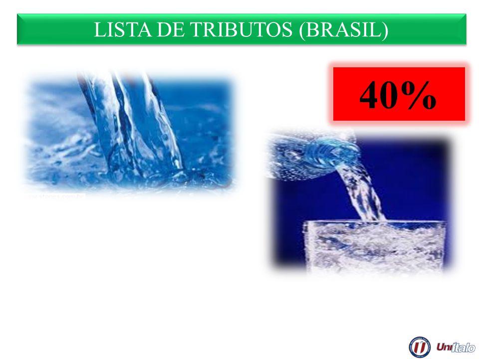 LISTA DE TRIBUTOS (BRASIL) 40%