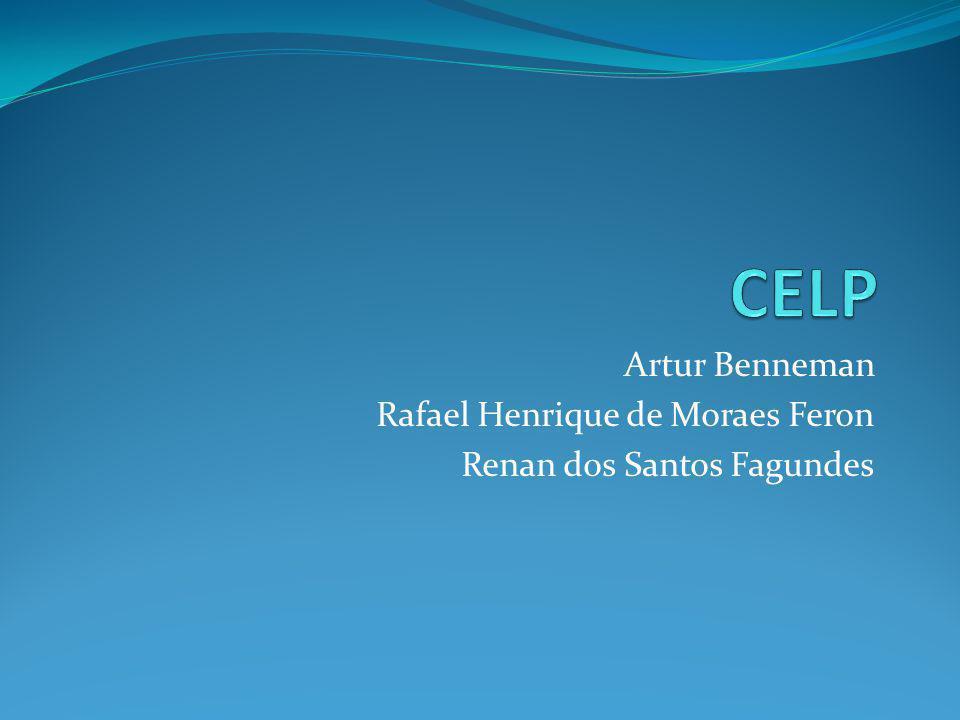 Artur Benneman Rafael Henrique de Moraes Feron Renan dos Santos Fagundes