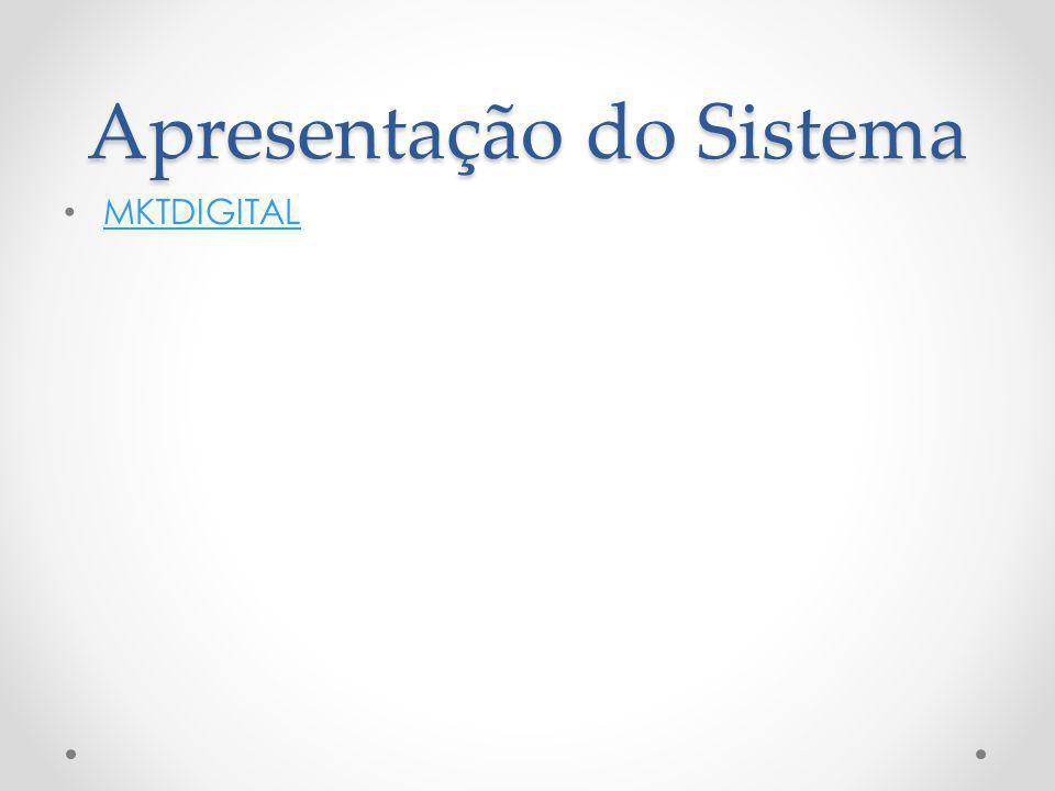 Apresentação do Sistema MKTDIGITAL
