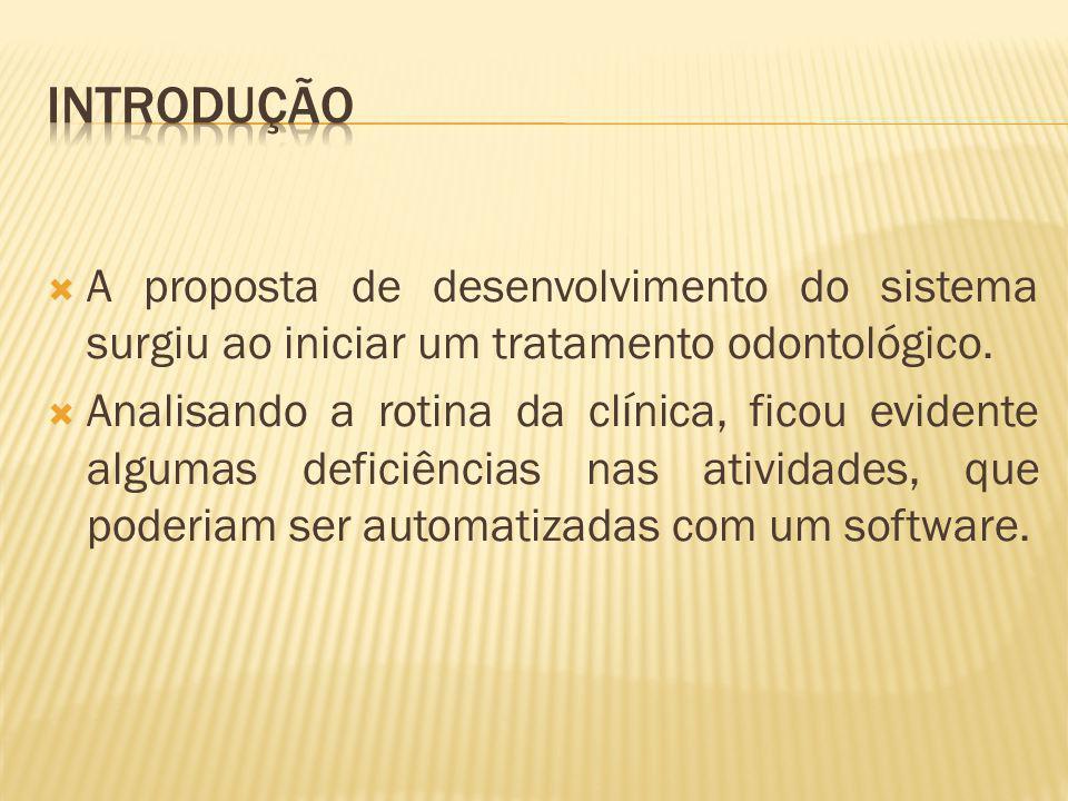 KOFAHL, Cleiton Luis.Protótipo de um Software Gerenciador de Consultório Odontológico via web.