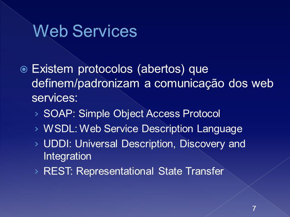 Para nosso exemplo, construiremos serviços bastante simples em PHP, que não implementarão nenhum desses protocolos Em aplicações reais, deve-se buscar a adoção do protocolo mais adequado à situação, para se obter: Interoperabilidade com outros sistemas Segurança Escalabilidade 8