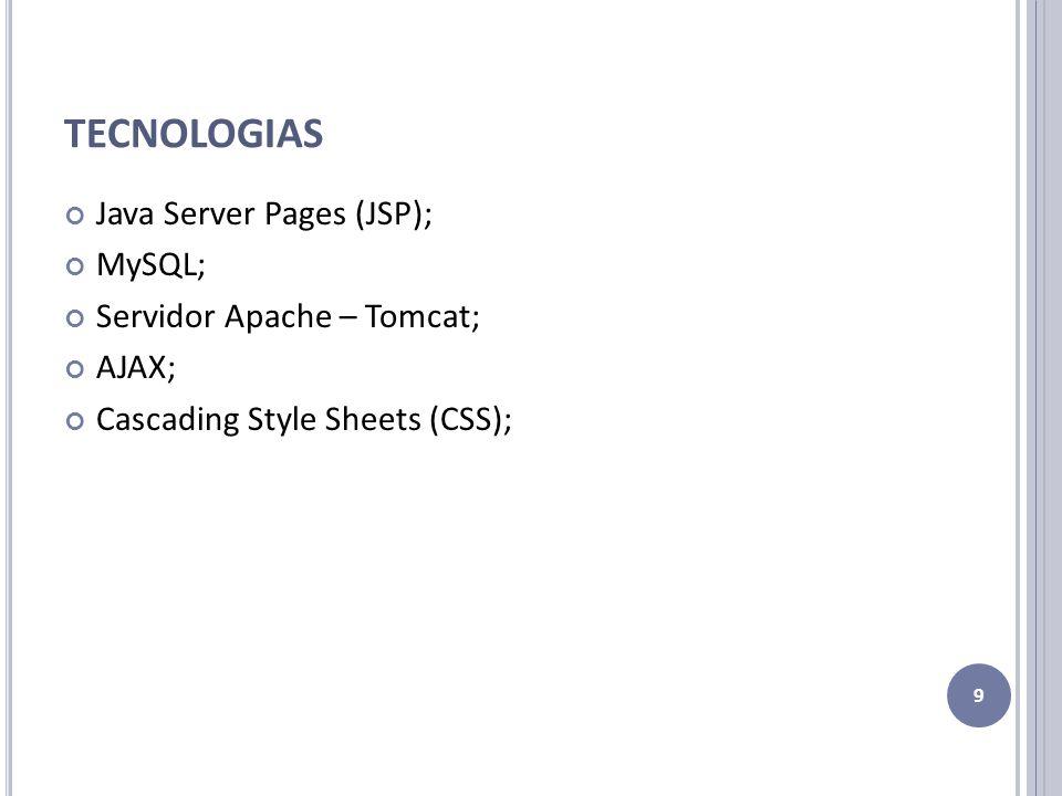 F ERRAMENTAS 10 NetBeans 6.8; MySQL Query Browser; MySQL Administrator; Adobe Fireworks; Tortoise SVN (Subversion); Web Ratio
