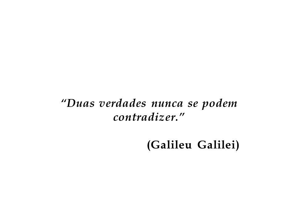 Falar obscuramente qualquer um sabe; com clareza, raríssimos. (Galileu Galilei)