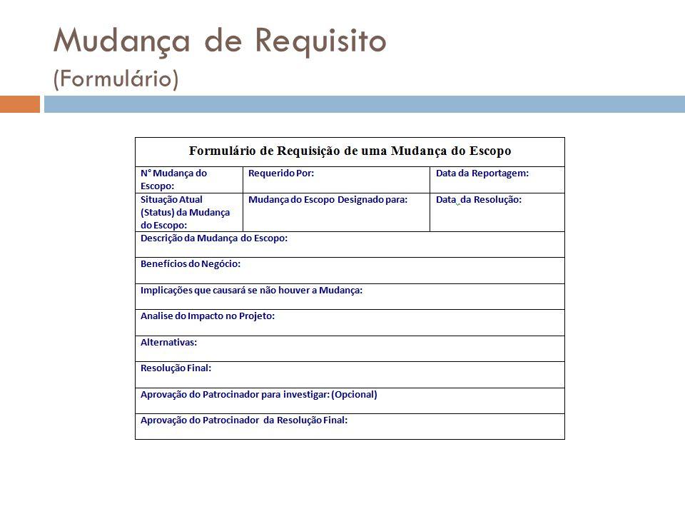 Mudança de Requisito (Formulário)