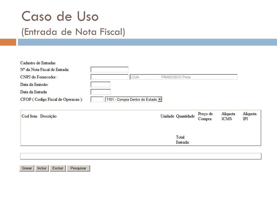 Caso de Uso (Entrada de Nota Fiscal)