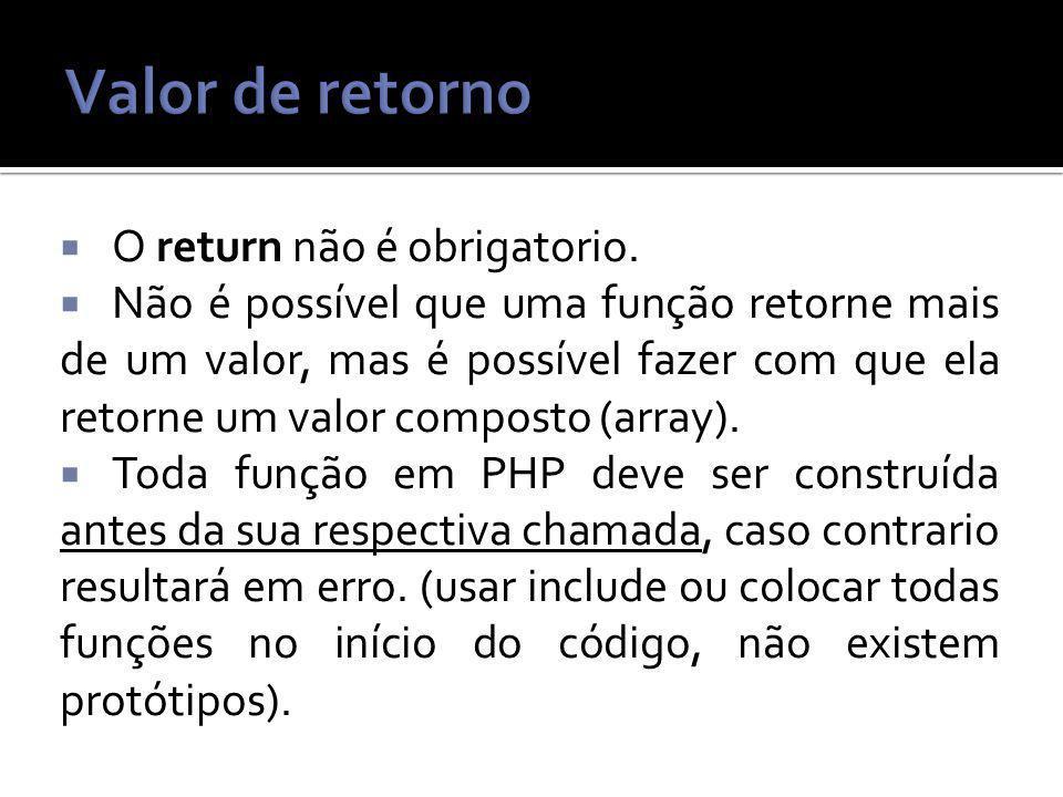 O return não é obrigatorio.