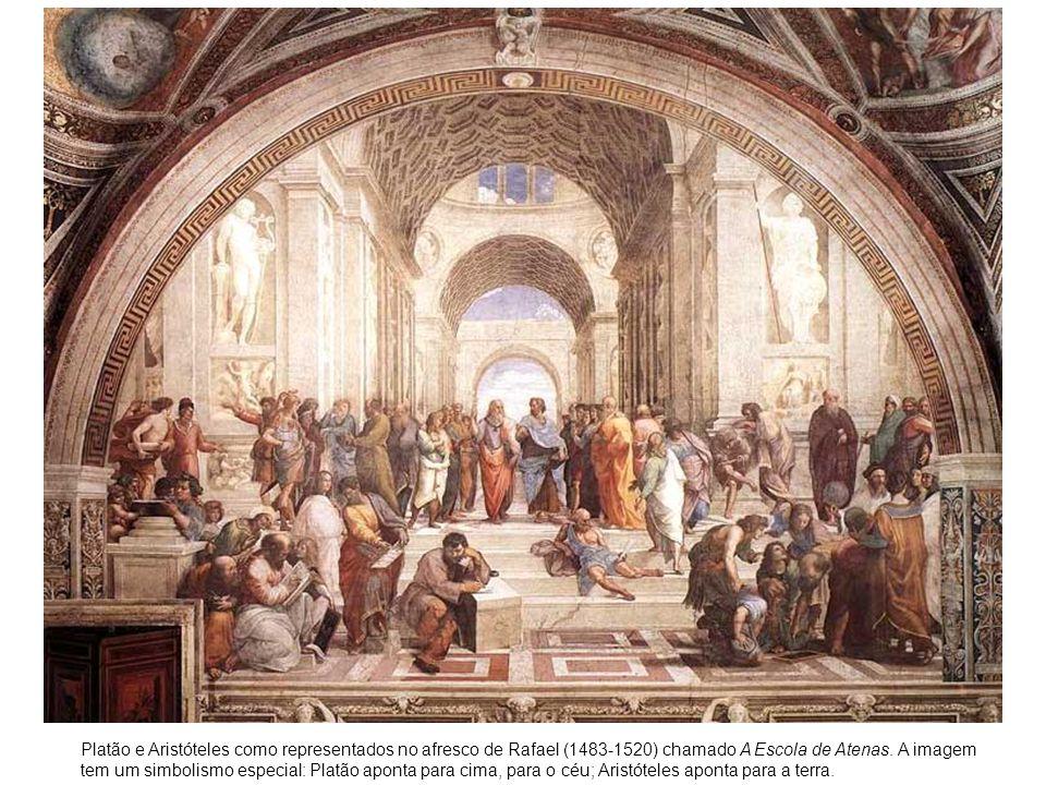 Platão e Aristóteles como representados no afresco de Rafael (1483-1520) chamado A Escola de Atenas. A imagem tem um simbolismo especial: Platão apont