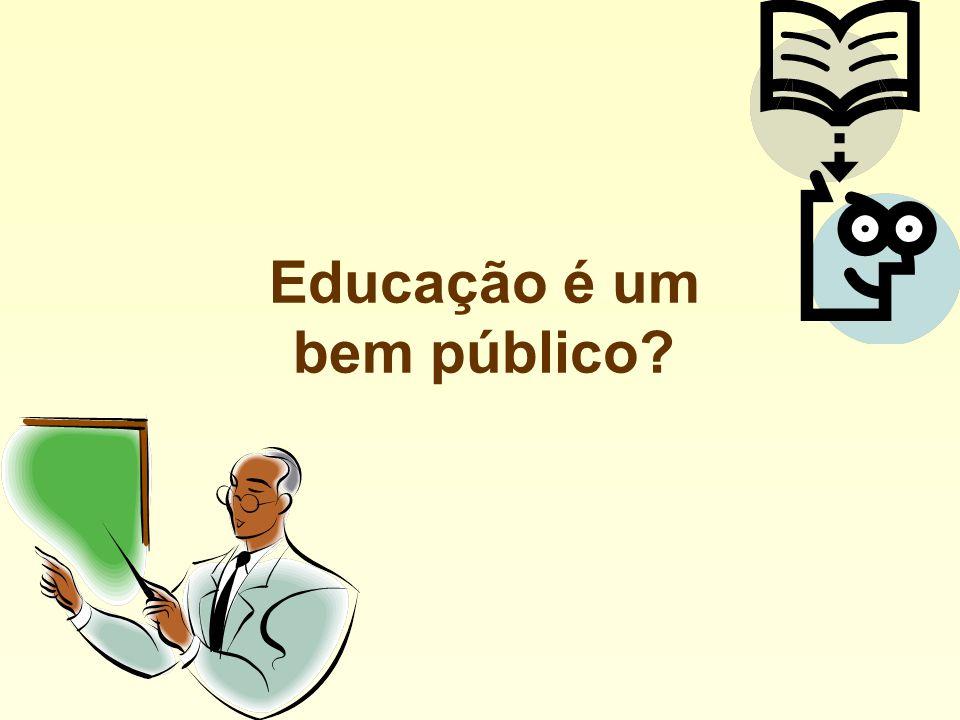 Educação é um bem público?