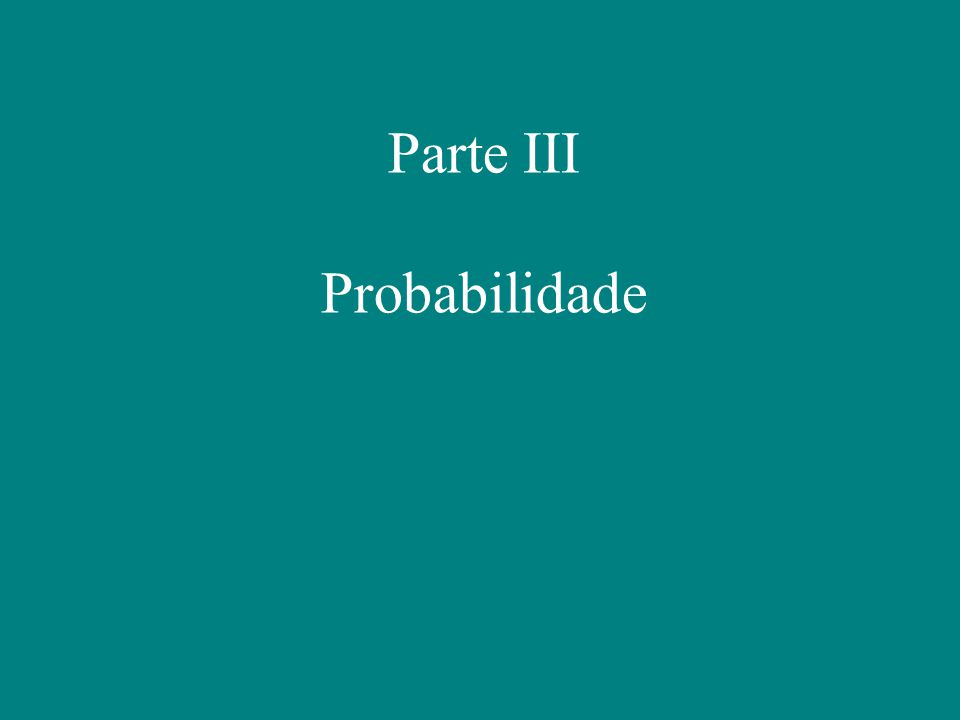 Parte III Probabilidade