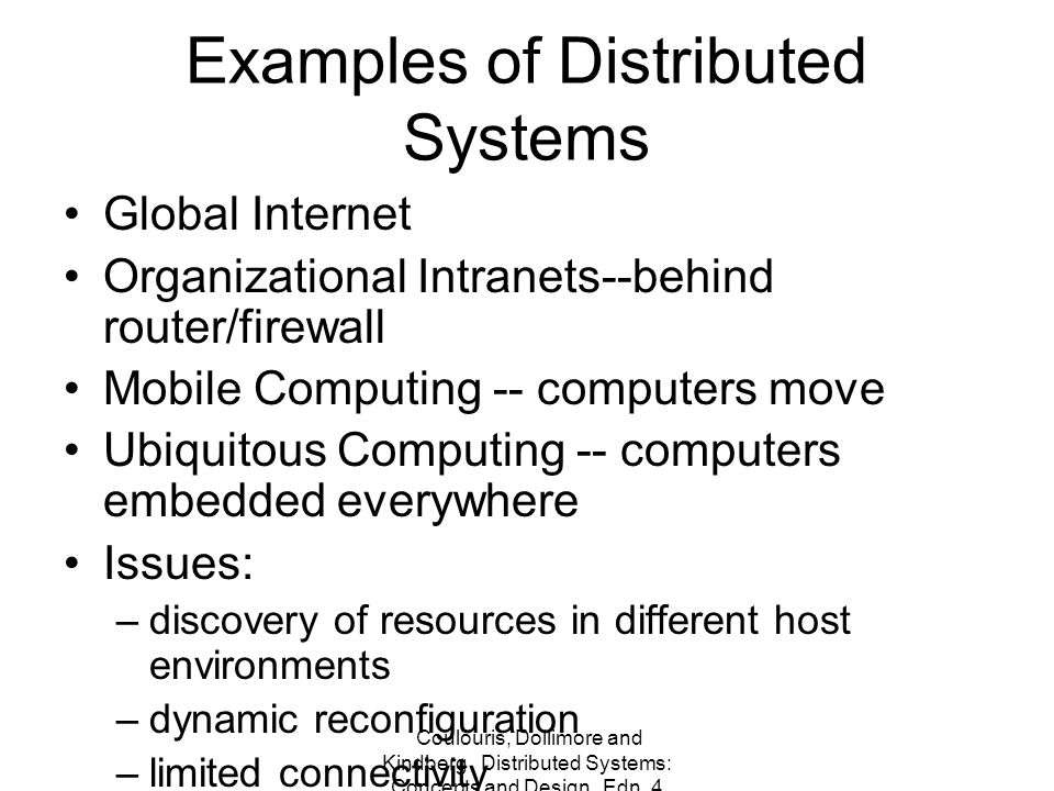 Coulouris, Dollimore and Kindberg Distributed Systems: Concepts and Design Edn.