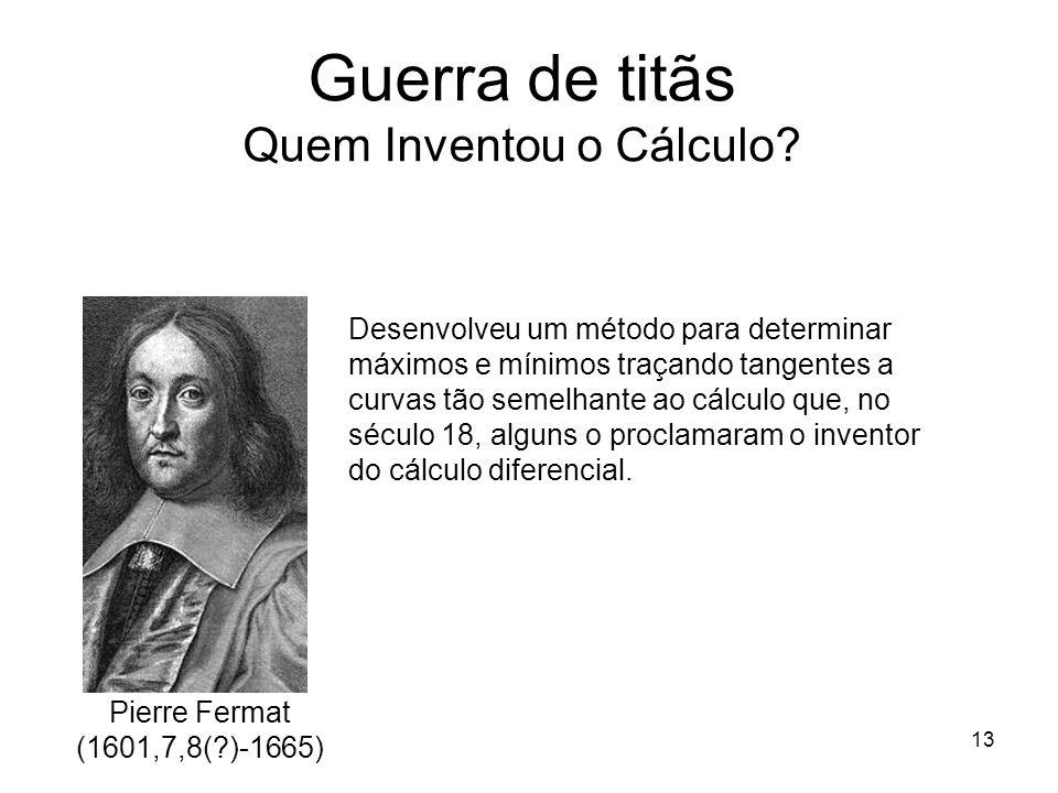 13 Guerra de titãs Quem Inventou o Cálculo.