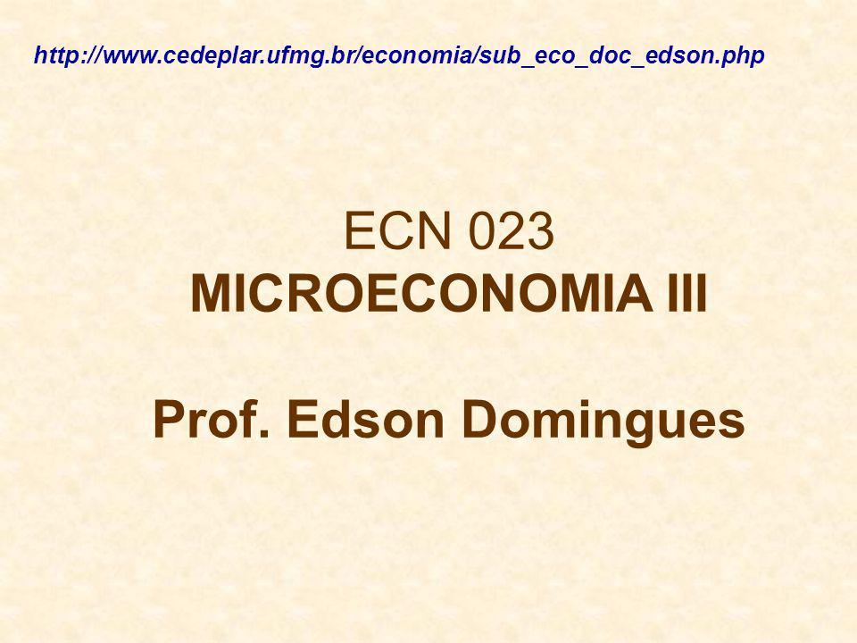ECN 023 MICROECONOMIA III Prof.