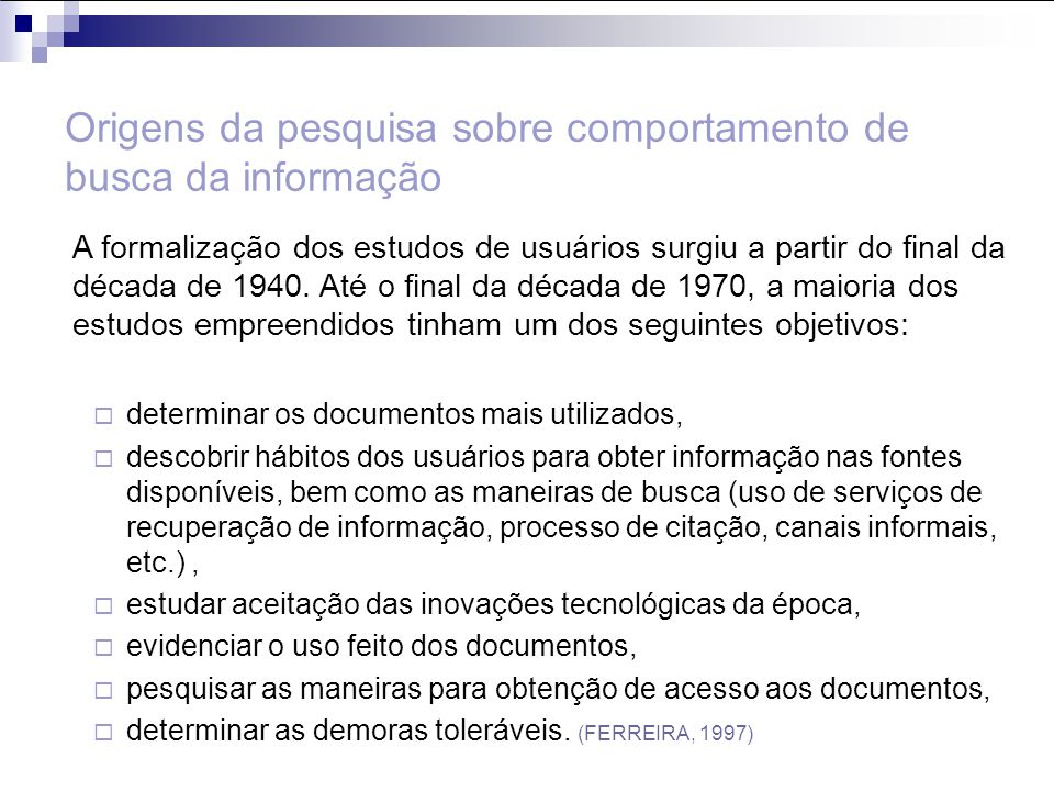 Modelo de Comportamento Informacional de Wilson Figure 2: A model of information-seeking behaviour.