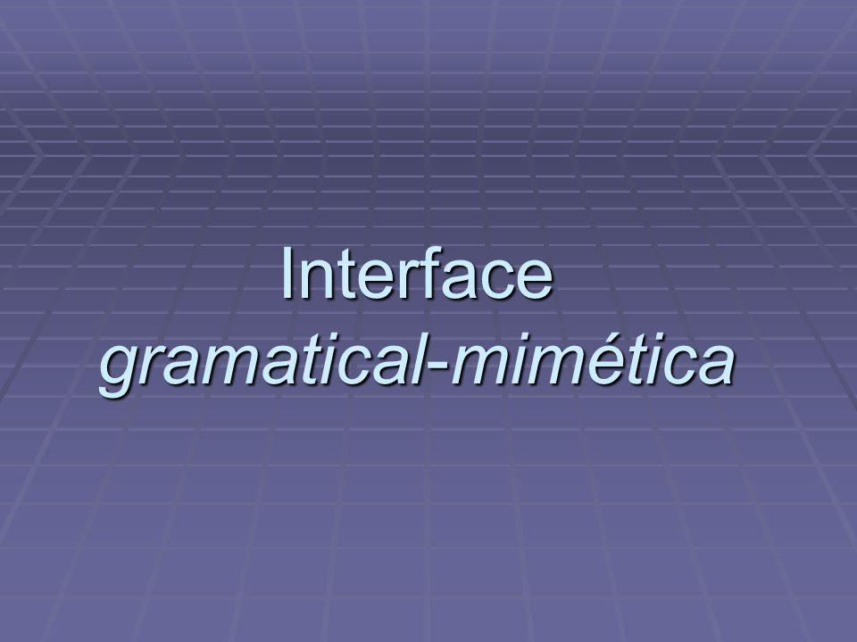Interface gramatical-mimética